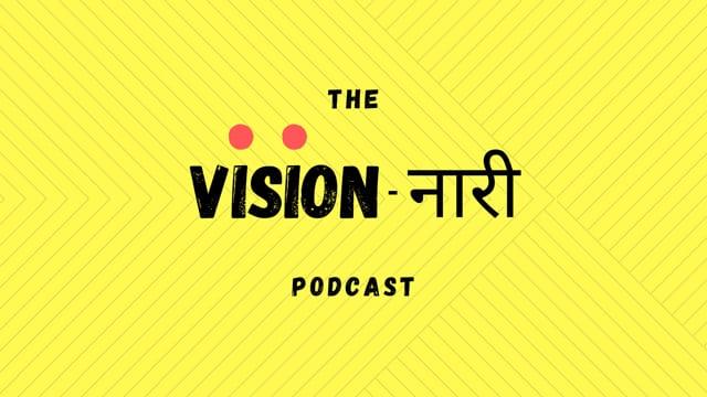 The Vision Nari